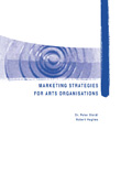 Marketing Strategies for Arts Organisations Book Cover